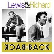 Lewis & Richard - Back 2 Back ( 2 Great Artist's 29 Essential Tracks)