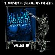 We Love Massive Hits Vol. 20 - 25 Classic Covers