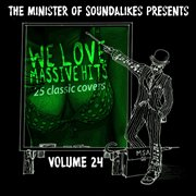 We Love Massive Hits Vol. 24 - 25 Classic Covers