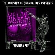 We Love Massive Hits Vol. 49 - 25 Classic Covers