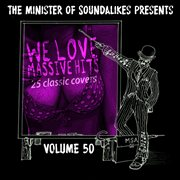 We Love Massive Hits Vol. 50 - 25 Classic Covers