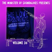 We Love Massive Hits Vol. 16 - 50 Classic Covers (deluxe Edition)
