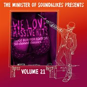 We Love Massive Hits Vol. 21 - 50 Classic Covers (deluxe Edition)
