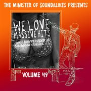 We Love Massive Hits Vol. 48 - 50 Classic Covers (deluxe Edition)