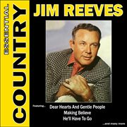 Essential Country - Jim Reeves
