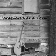 Weathered and Torn