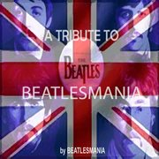A tribute to beatlesmania cover image