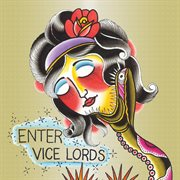 Enter Vicelords