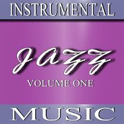 Instrumental Jazz Music (volume One)
