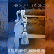 High Button Shoes (an Original Cast Recording) [remastered]