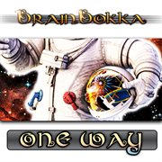 Brainbokka - One Way - Ep
