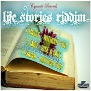 Life Stories Riddim