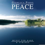 Peace (music for Harp and Strings)