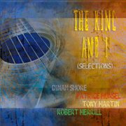 The King and I (selections) [remastered]