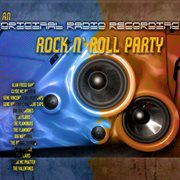 An Original Radio Recording of A Rock ǹ Roll Party  (remastered)