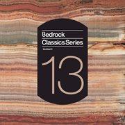 Bedrock classics series 13 cover image