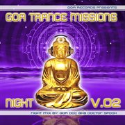 Goa Trance Missions V.2 Night by Goa Doc
