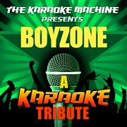 The Karaoke Machine Presents - Boyzone