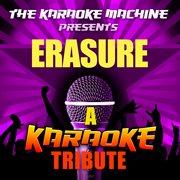 The Karaoke Machine Presents - Erasure