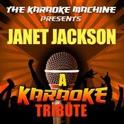 The Karaoke Machine Presents - Janet Jackson