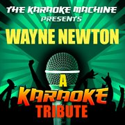 The Karaoke Machine Presents - Wayne Newton