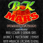 Bk Mars Presents