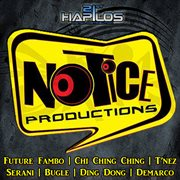 Notice Productions Presents