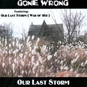 Our Last Storm