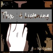 Thx 4 Listening Again