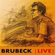 Brubeck Live