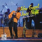 Afro gospel jazz night (live performance)