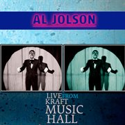Al Jolson - Live From Kraft Music Hall