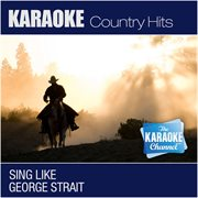 Today My World Slipped Away (sing Like George Strait) [karaoke and Vocal Versions]