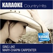 The Karaoke Channel - Sing Like Mary-chapin Carpenter