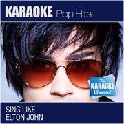 I'm Still Standing (sing Like Elton John) [karaoke and Vocal Versions]