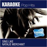 The Karaoke Channel - Sing Like Natalie Merchant