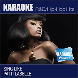 Cover image for The Karaoke Channel - Sing Like Patti Labelle