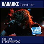 The Karaoke Channel - Sing Like Steve Winwood