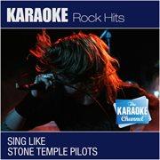 The Karaoke Channel - Sing Like Stone Temple Pilots