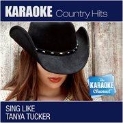 The Karaoke Channel - Sing Like Tanya Tucker
