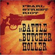 The Battle of Butcher Holler