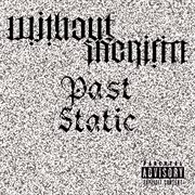 Past Static - Ep