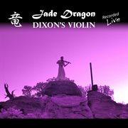 Jade Dragon (live)