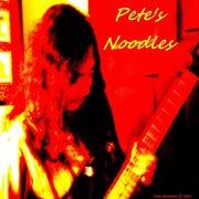 Pete's Noodles