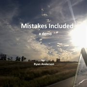 Mistakes Included, A Demo