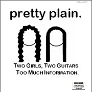 Two Girls, Two Guitars, Too Much Information