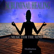 One With the Ocean Subliminal Healing Brain Enhancement Relieve Stress Meditation 10