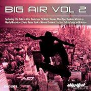 Big Air Vol. 2