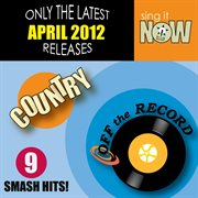 April 2012 Country Smash Hits