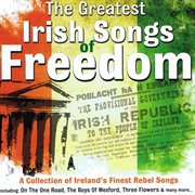 The greatest irish songs of freedom cover image